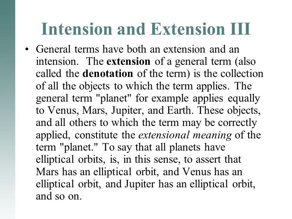 Intension and Extension III