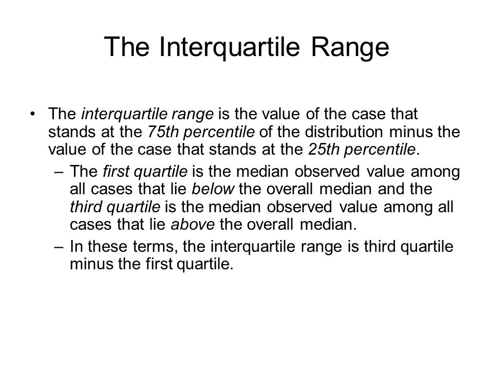 The Interquartile Range