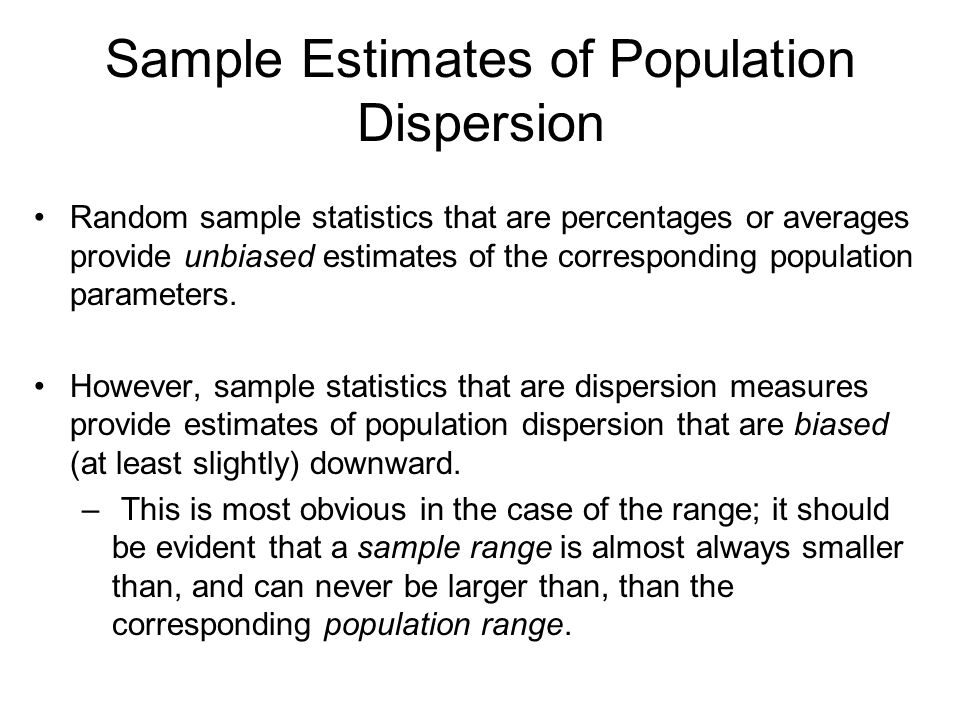 Sample Estimates of Population Dispersion