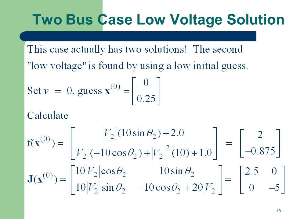 Low Voltage Solution, cont d