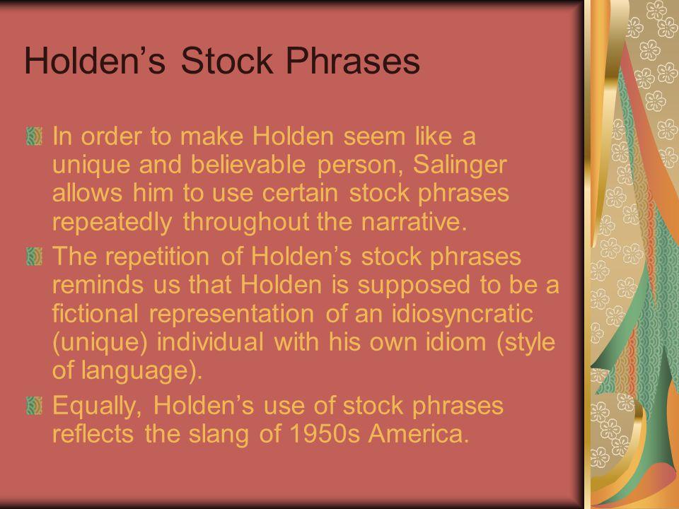 Holden's Stock Phrases