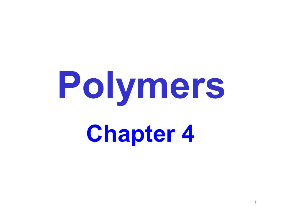 Polymers Chapter 4