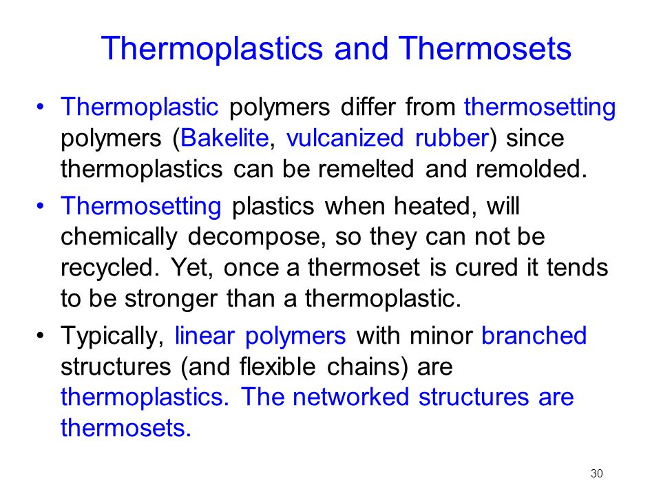 Thermoplastics and Thermosets
