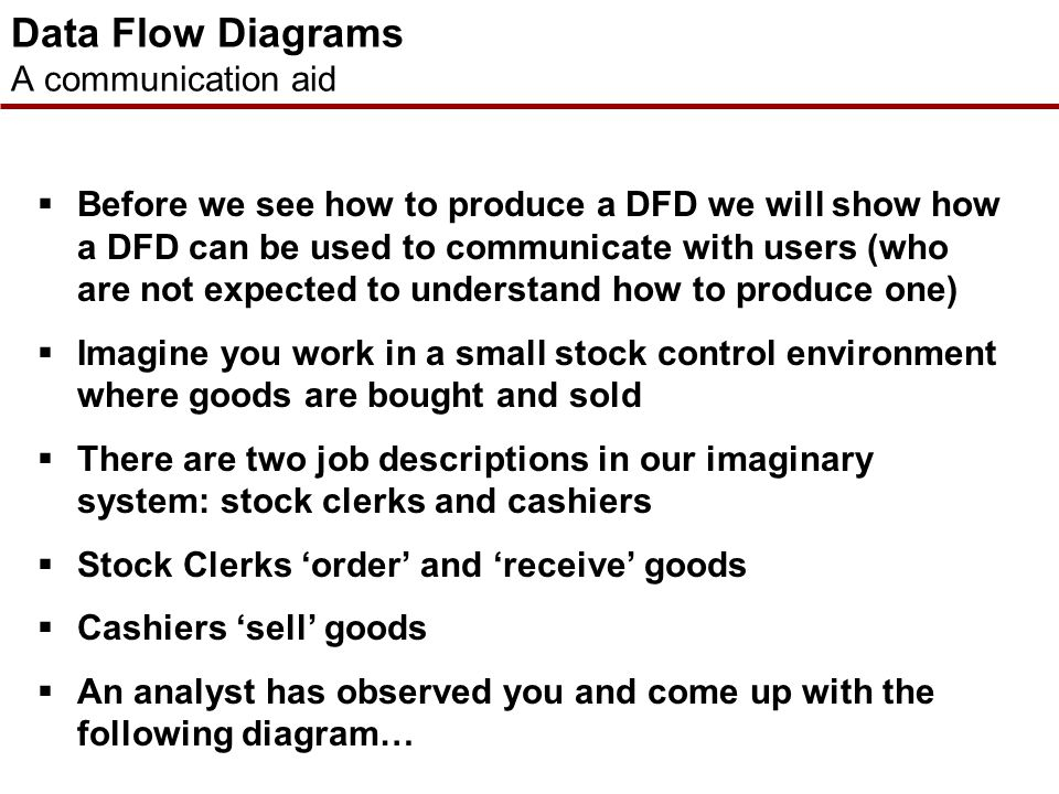 Data Flow Diagrams A communication aid