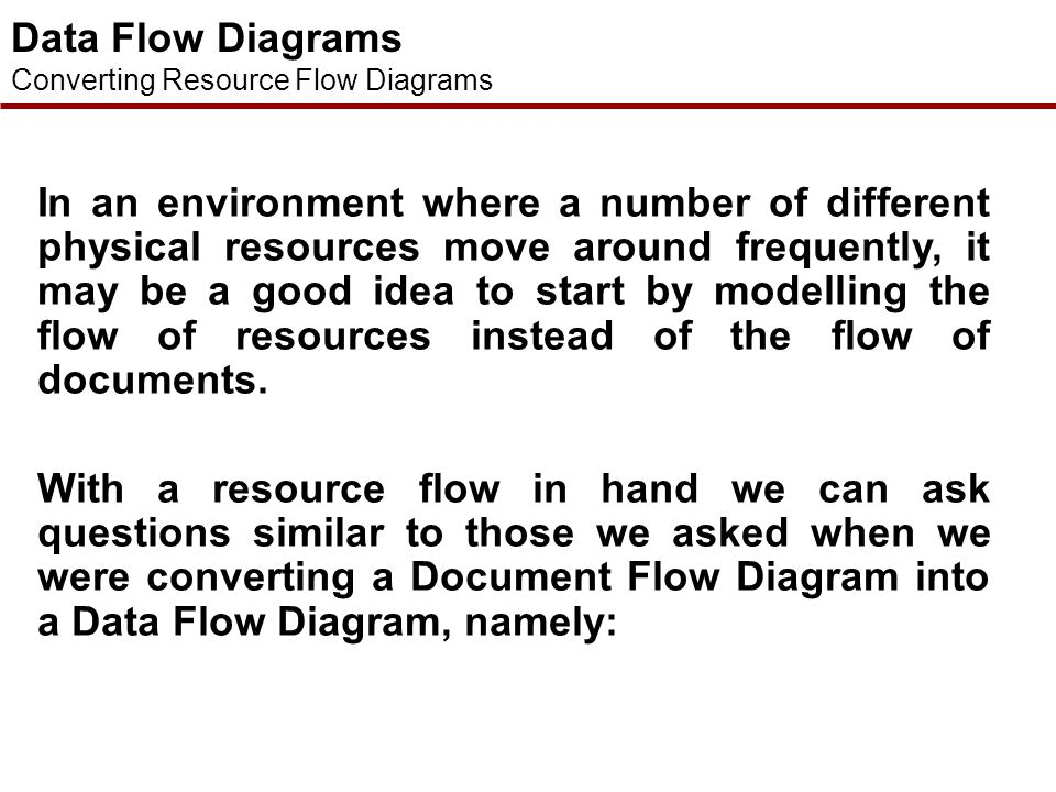 Data Flow Diagrams Converting Resource Flow Diagrams