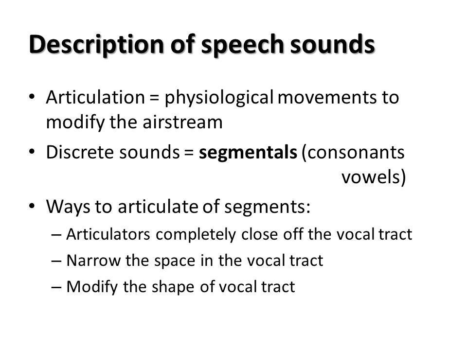 Description of speech sounds