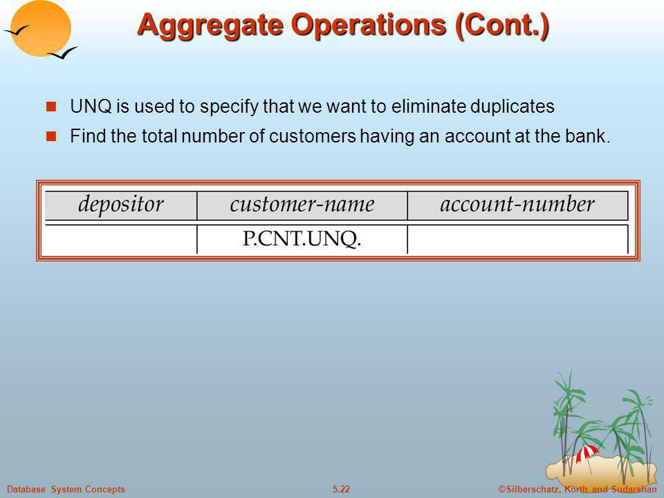 Aggregate Operations (Cont.)