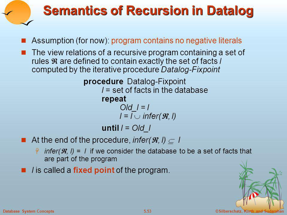 Semantics of Recursion in Datalog