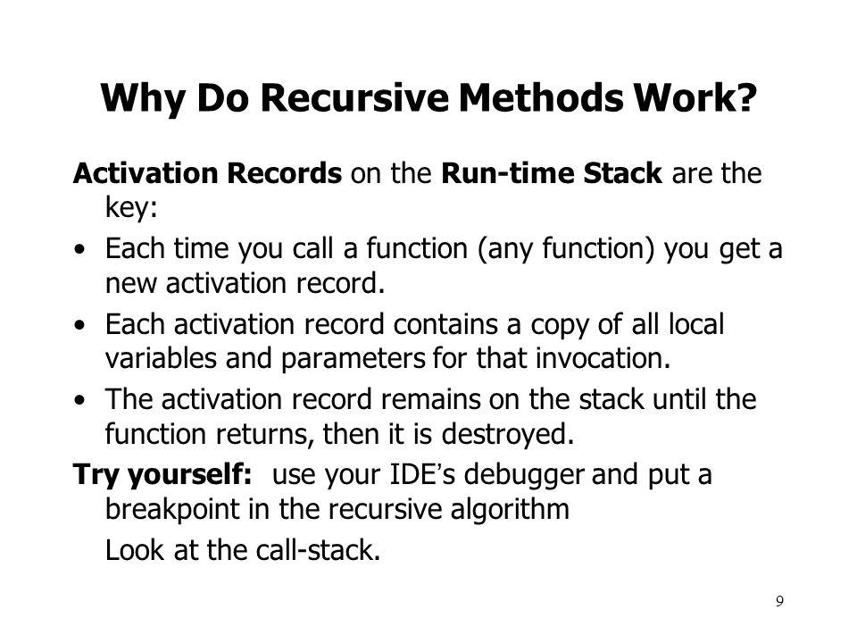 Why Do Recursive Methods Work