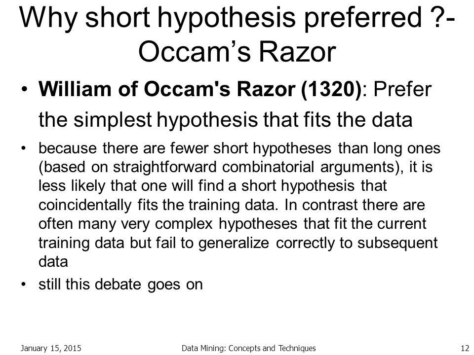 Why short hypothesis preferred - Occam's Razor
