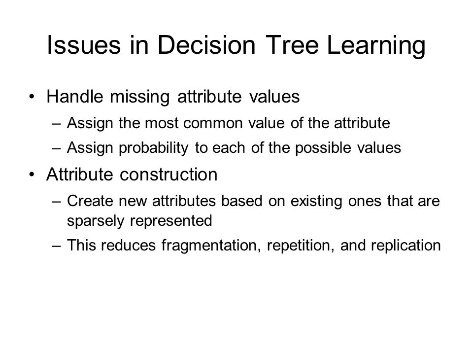 Issues in Decision Tree Learning