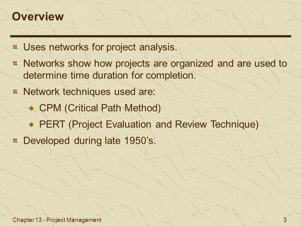 Overview Uses networks for project analysis.