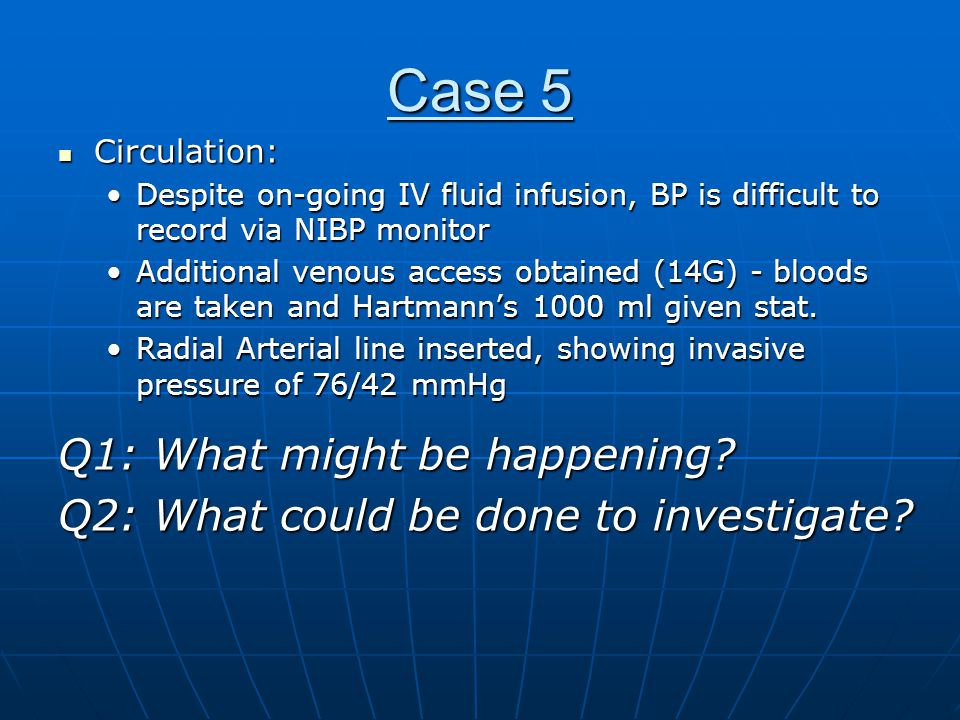 Case 5 Q1: What might be happening