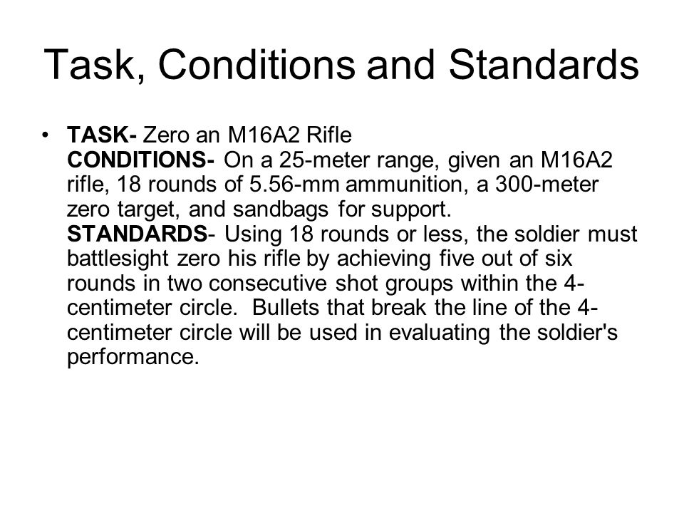 Task, Conditions and Standards