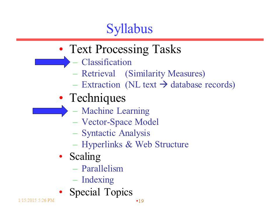 Syllabus Text Processing Tasks Techniques Scaling Special Topics