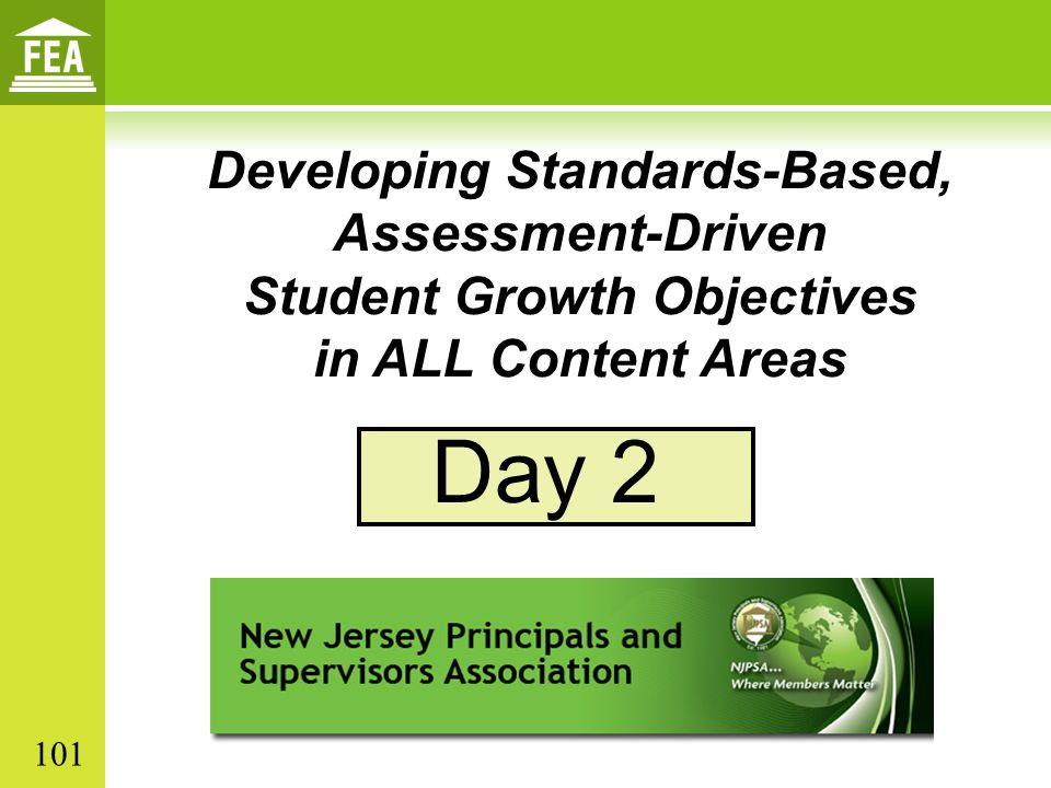 Day 2 Developing Standards-Based, Assessment-Driven