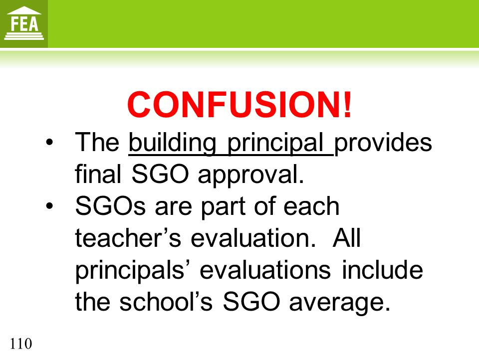 CONFUSION! The building principal provides final SGO approval.