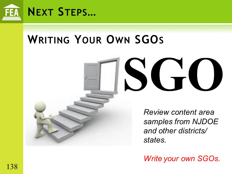 Next Steps… Writing Your Own SGOs