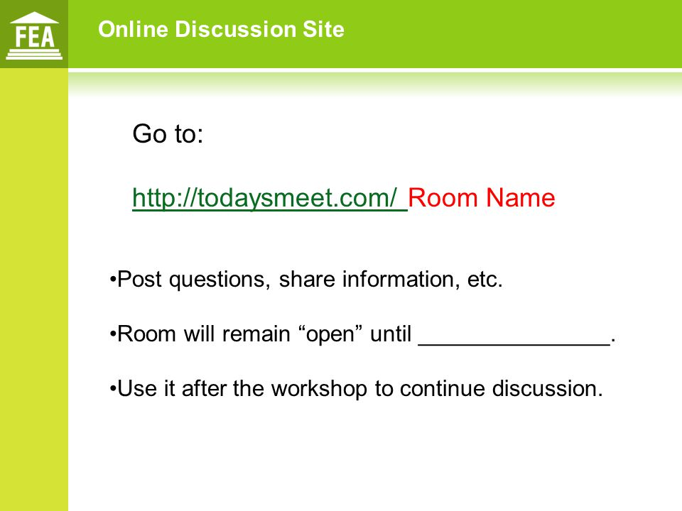 http://todaysmeet.com/ Room Name
