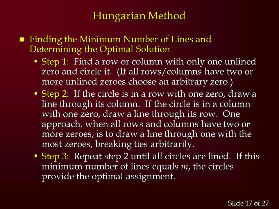 Hungarian Method Finding the Minimum Number of Lines and Determining the Optimal Solution.