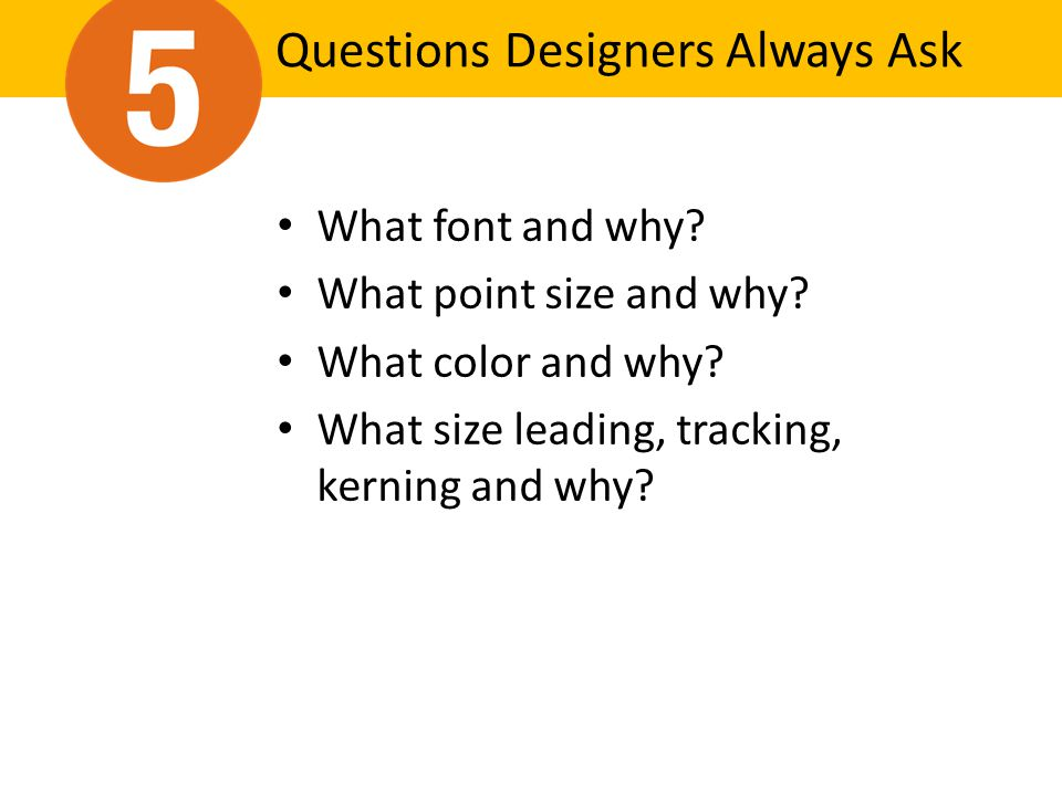 Questions Designers Always Ask