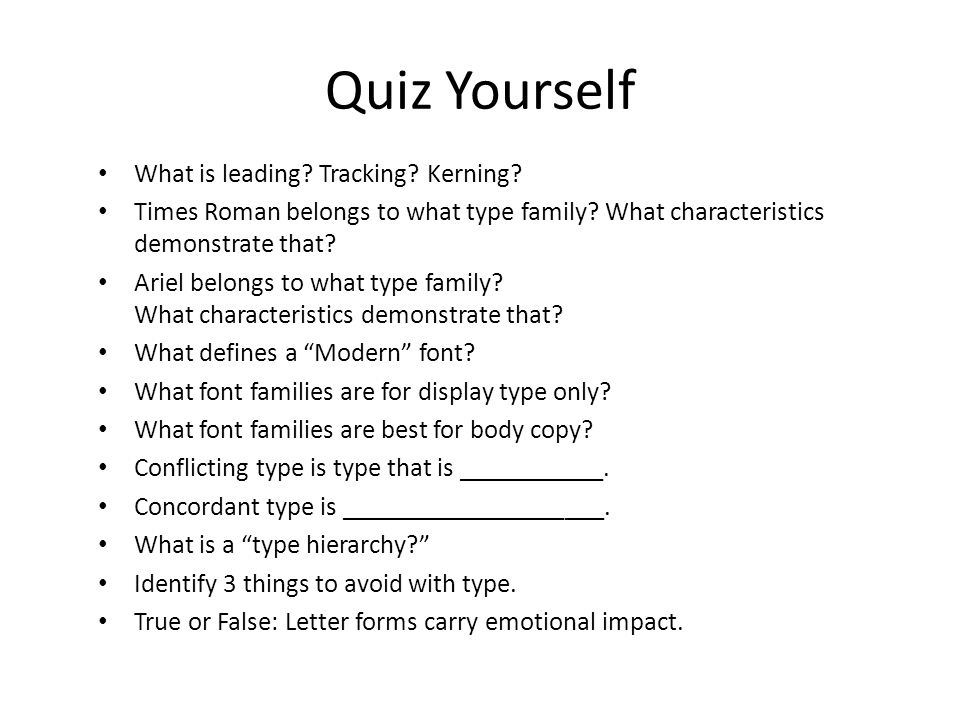 Quiz Yourself What is leading Tracking Kerning