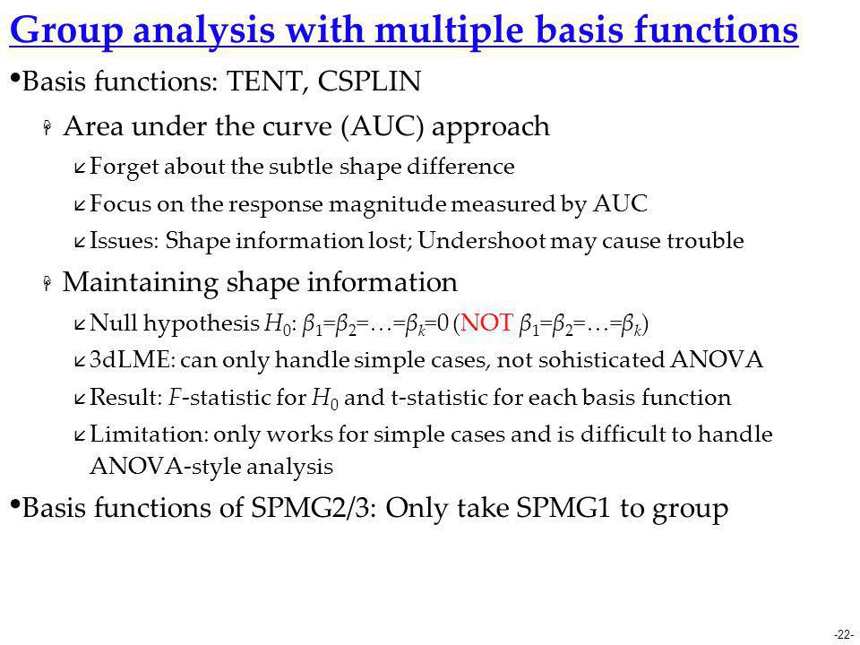 Group analysis with multiple basis functions