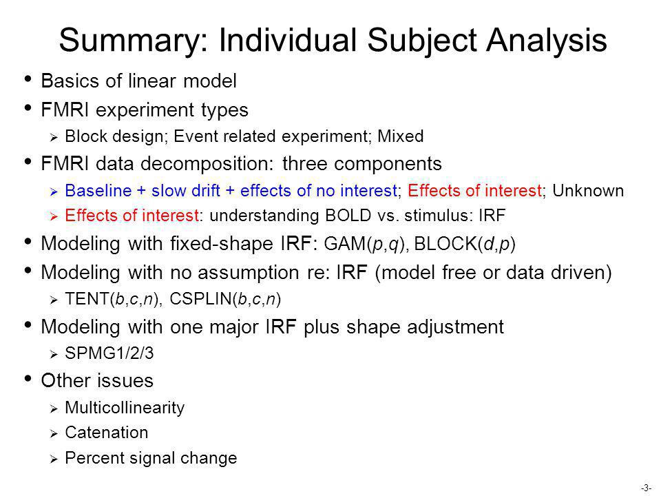 Summary: Individual Subject Analysis