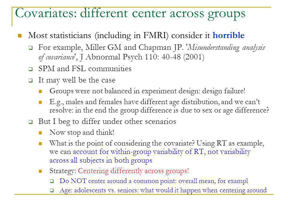 Covariates: different center across groups
