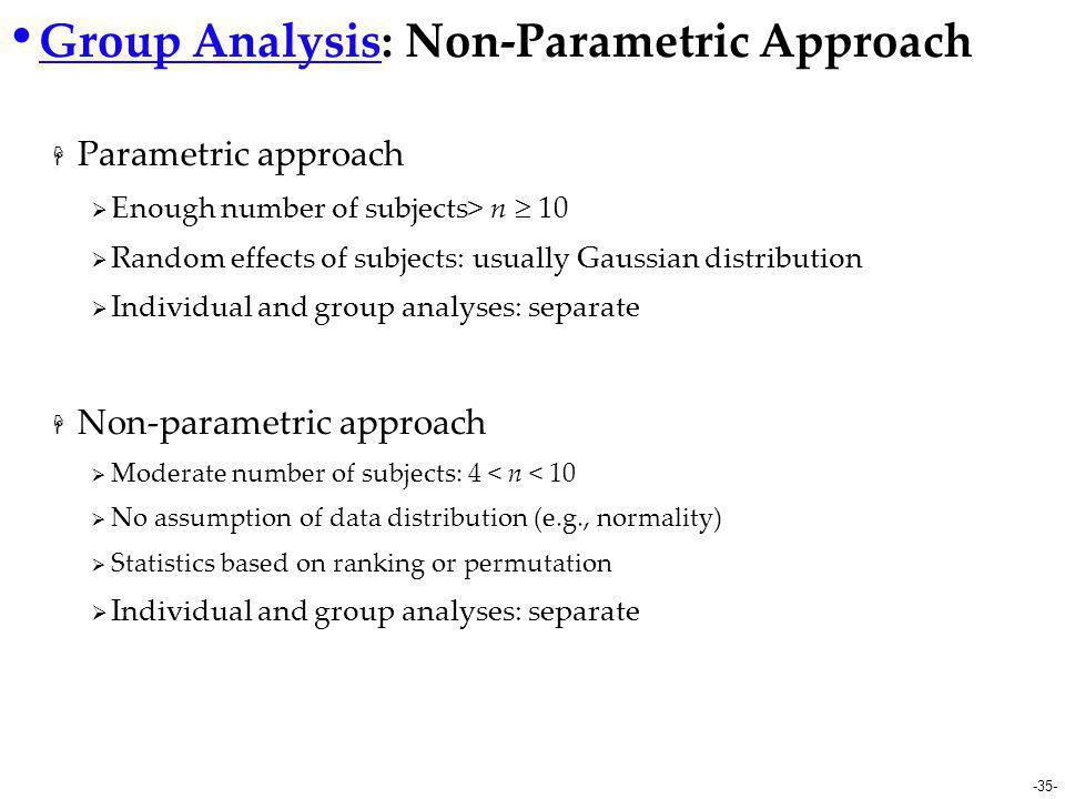 Group Analysis: Non-Parametric Approach