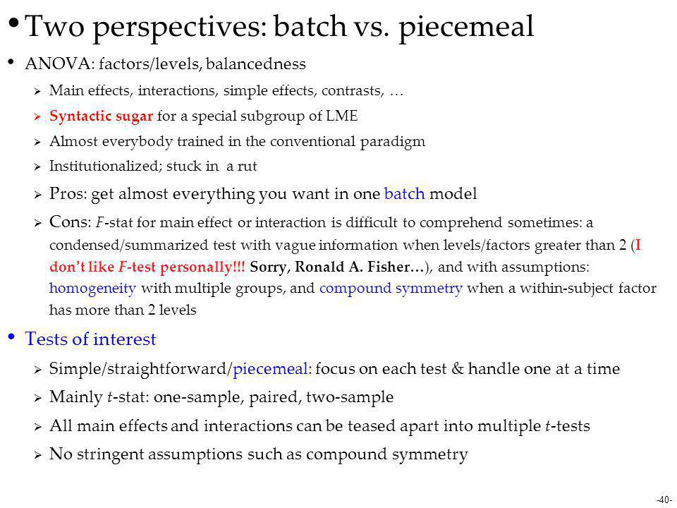 Two perspectives: batch vs. piecemeal