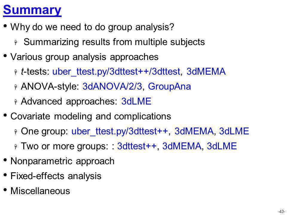 Summary Why do we need to do group analysis