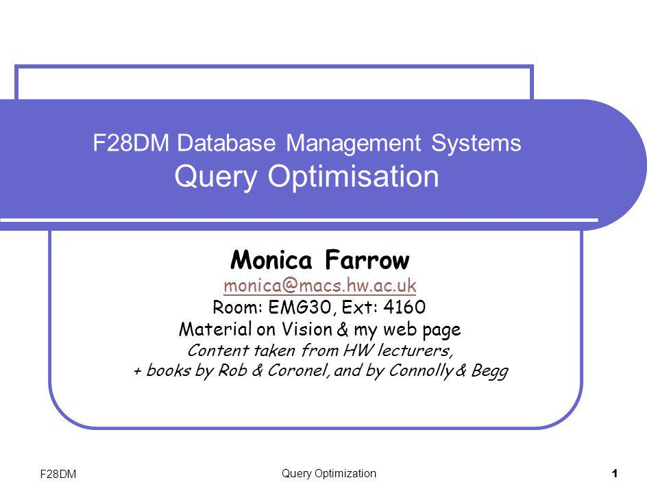 F28DM Database Management Systems Query Optimisation