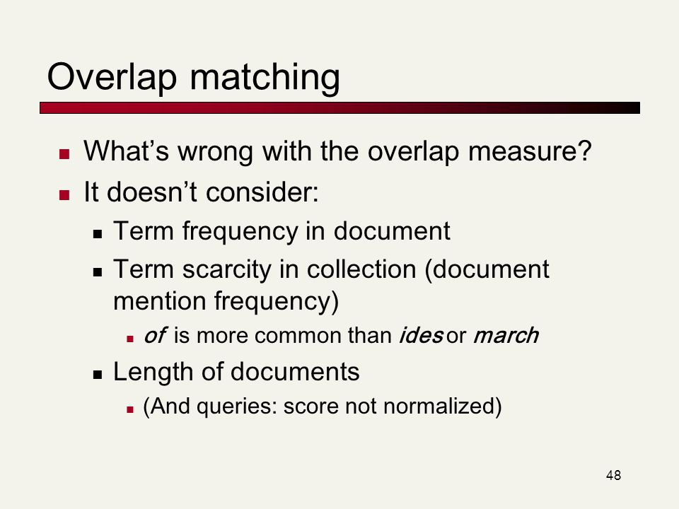 Overlap matching What's wrong with the overlap measure