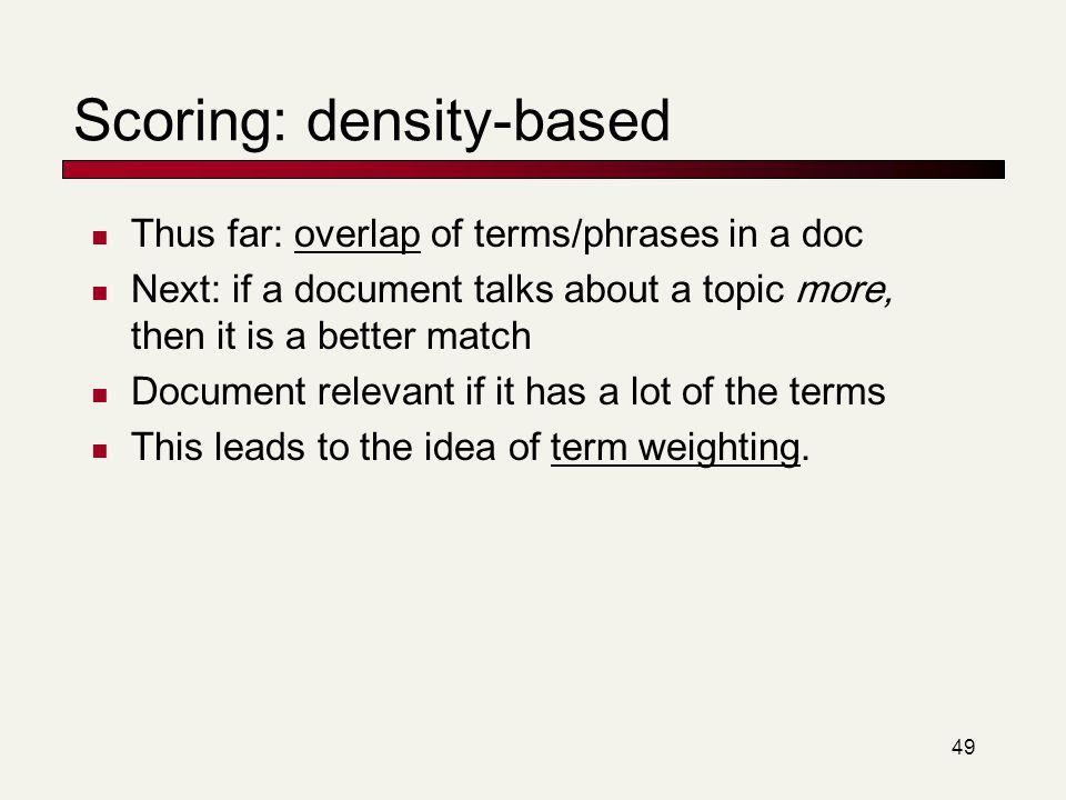 Scoring: density-based