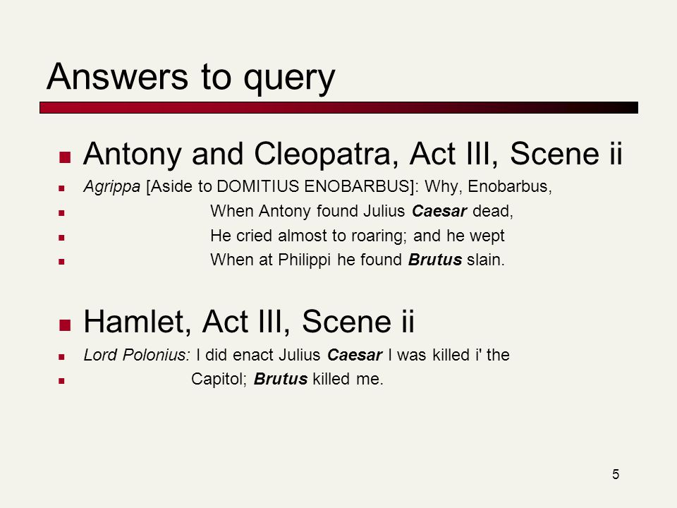 Answers to query Antony and Cleopatra, Act III, Scene ii