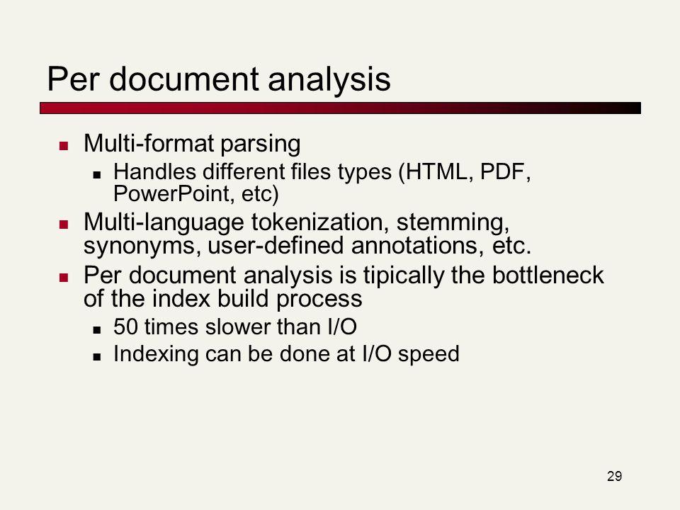 Per document analysis Multi-format parsing