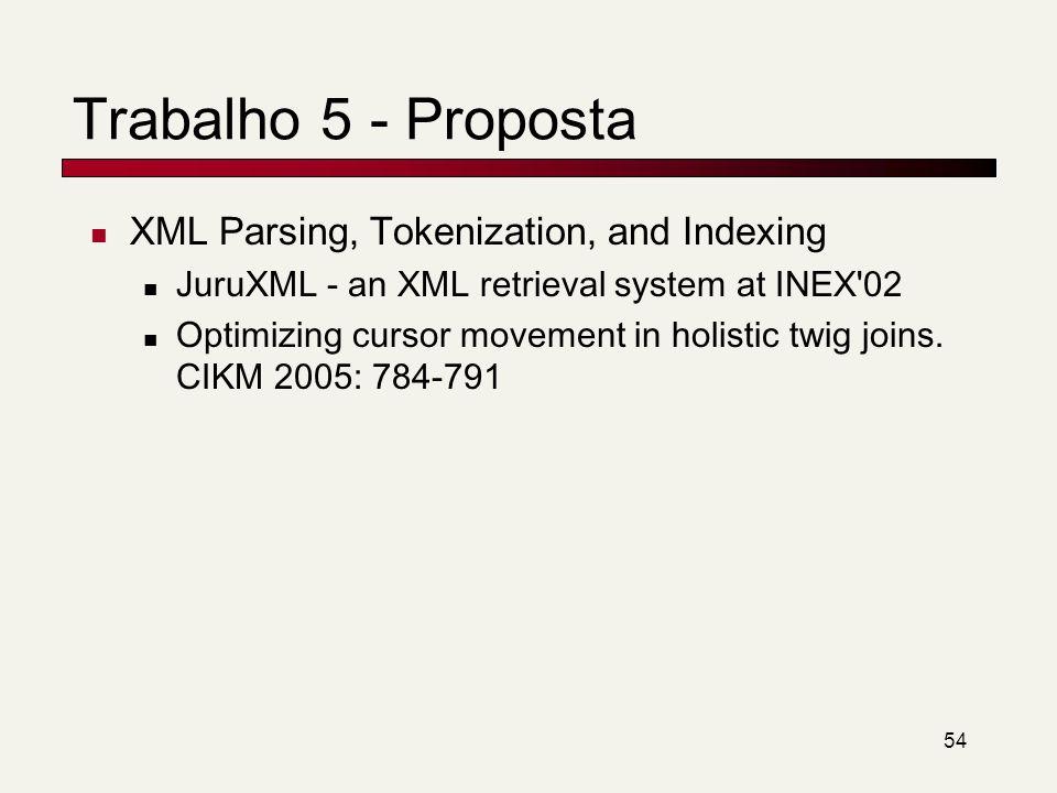 Trabalho 5 - Proposta XML Parsing, Tokenization, and Indexing