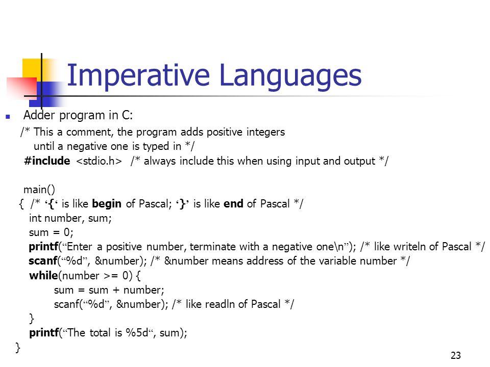 Imperative Languages Adder program in C: