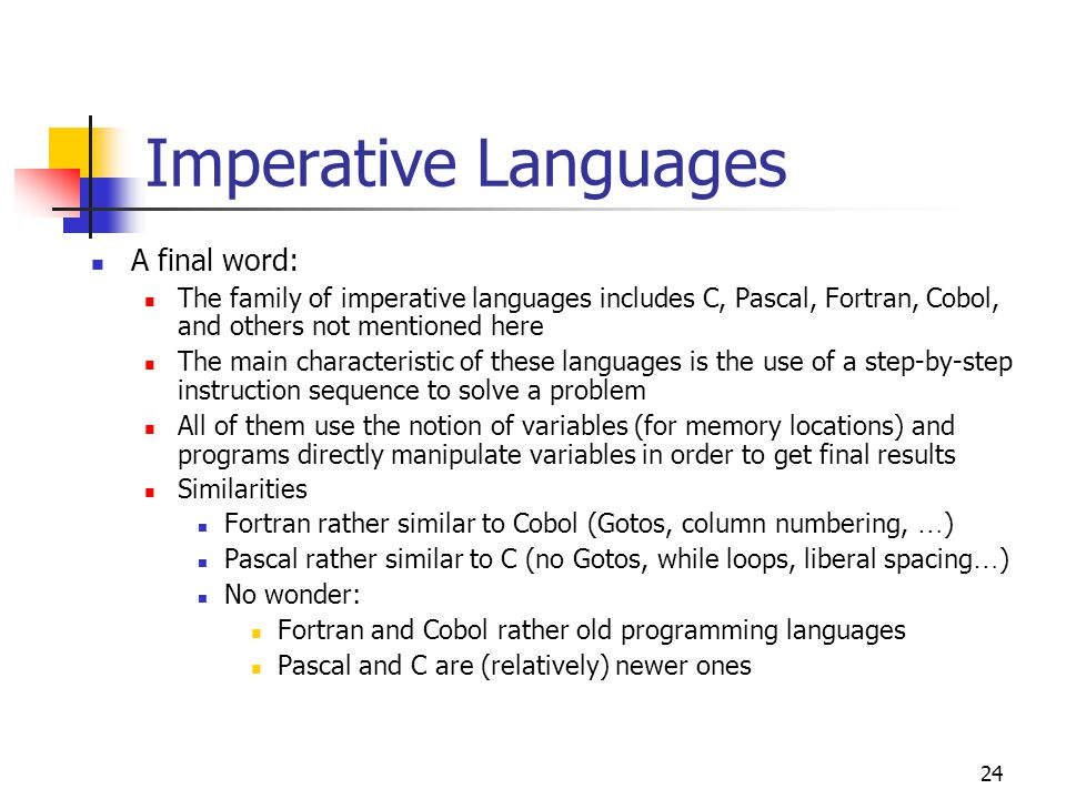Imperative Languages A final word: