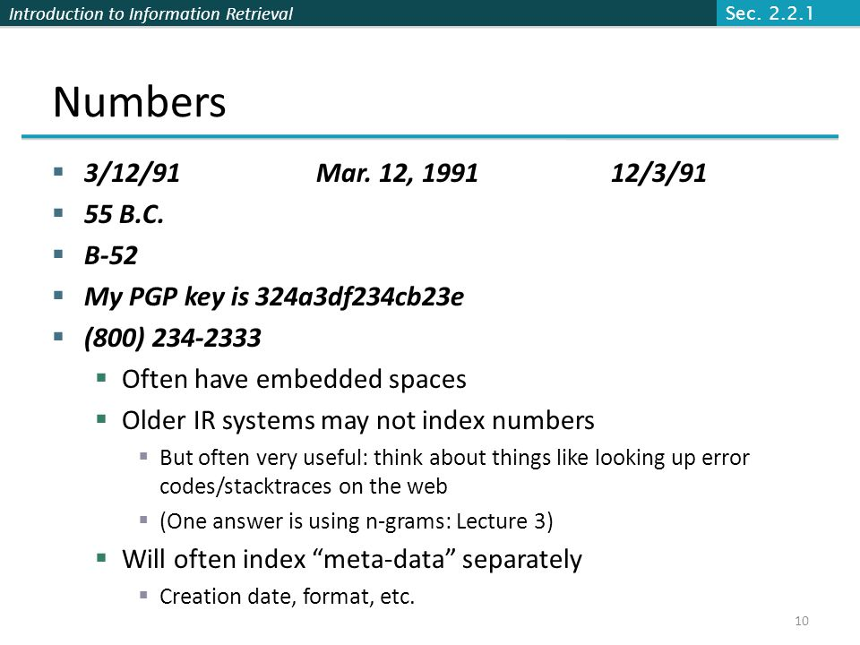 Sec. 2.2.1 Numbers. 3/12/91 Mar. 12, 1991 12/3/91. 55 B.C. B-52. My PGP key is 324a3df234cb23e.