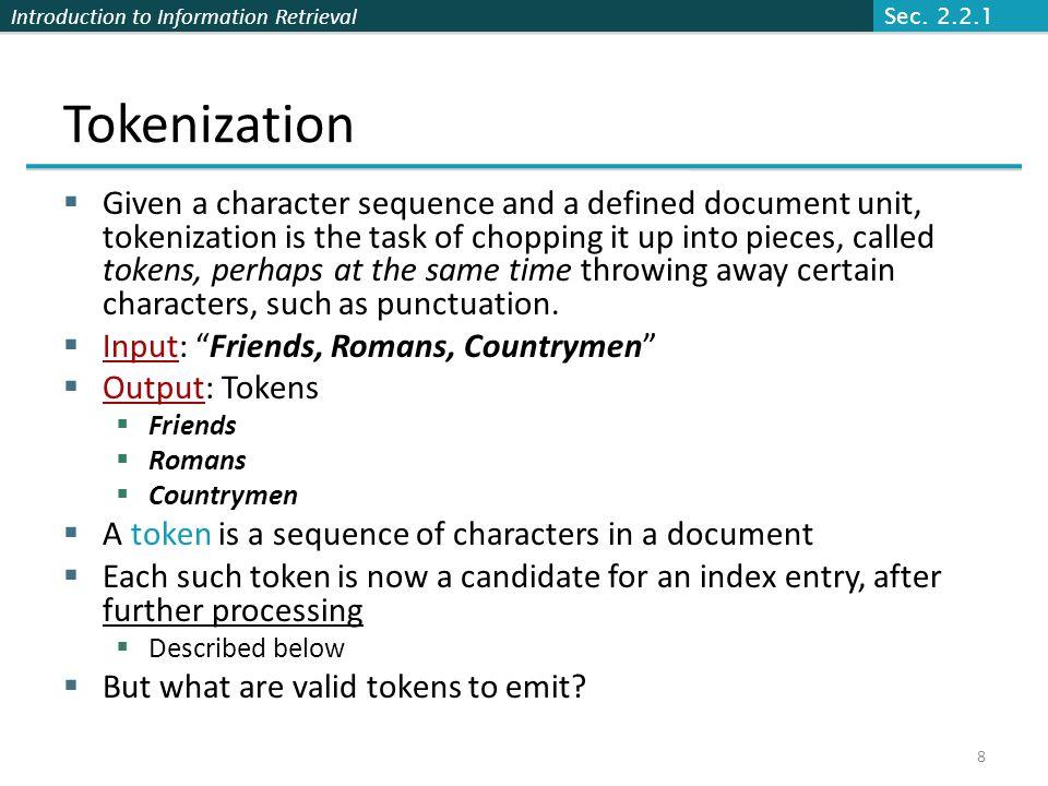 Sec. 2.2.1 Tokenization.