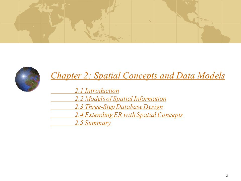 Chapter 2: Spatial Concepts and Data Models. 2. 1 Introduction. 2