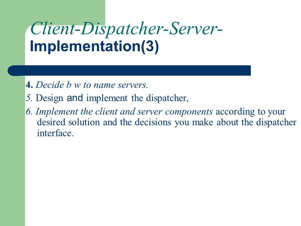 Client-Dispatcher-Server- Implementation(3)