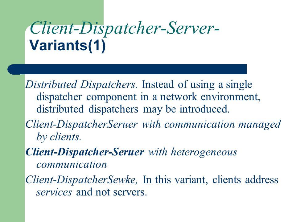Client-Dispatcher-Server- Variants(1)