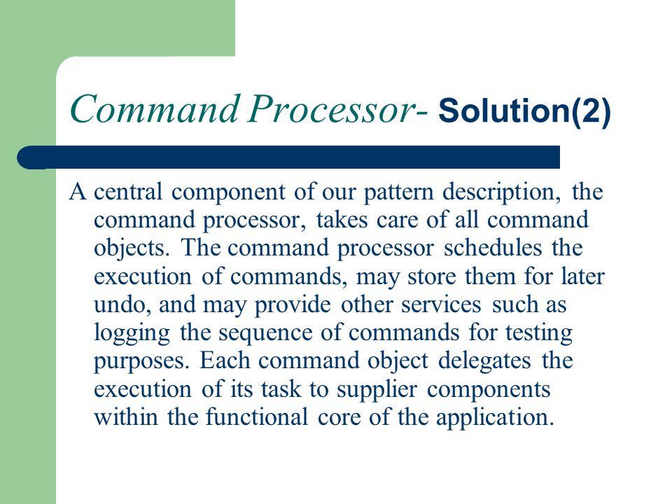 Command Processor- Solution(2)