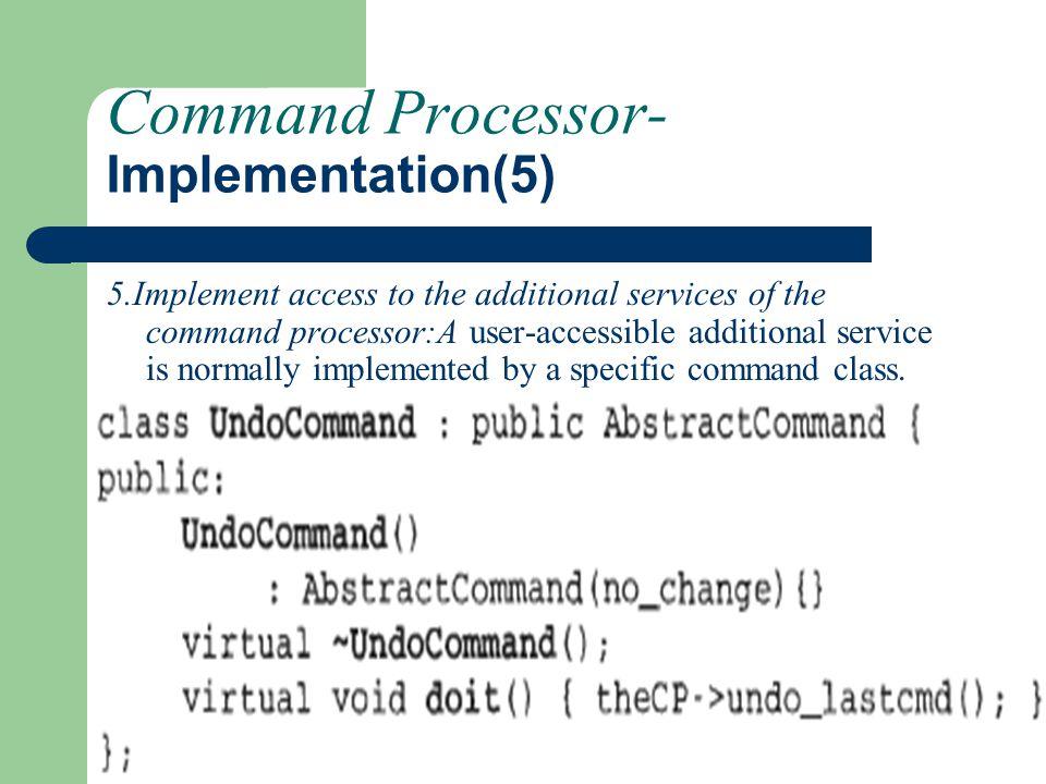 Command Processor-Implementation(5)