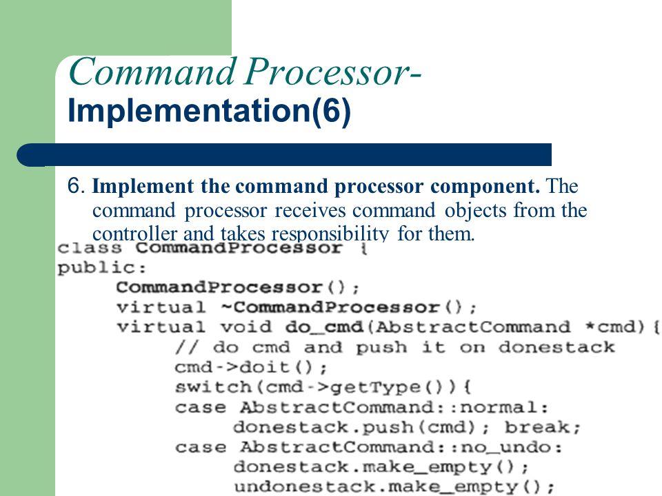 Command Processor-Implementation(6)