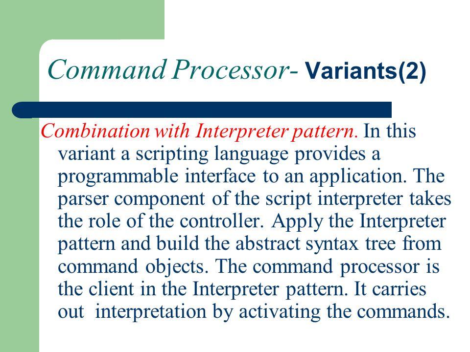 Command Processor- Variants(2)