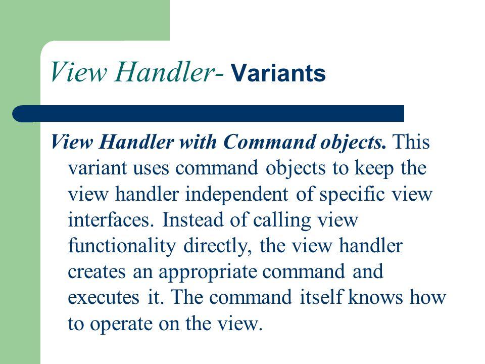 View Handler- Variants